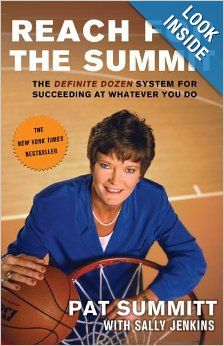 Reach for the Summit: Pat Summitt: 9780767902298: Amazon.com: Books