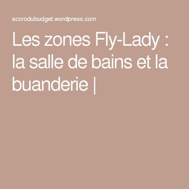 Les zones Fly-Lady : la salle de bains et la buanderie |