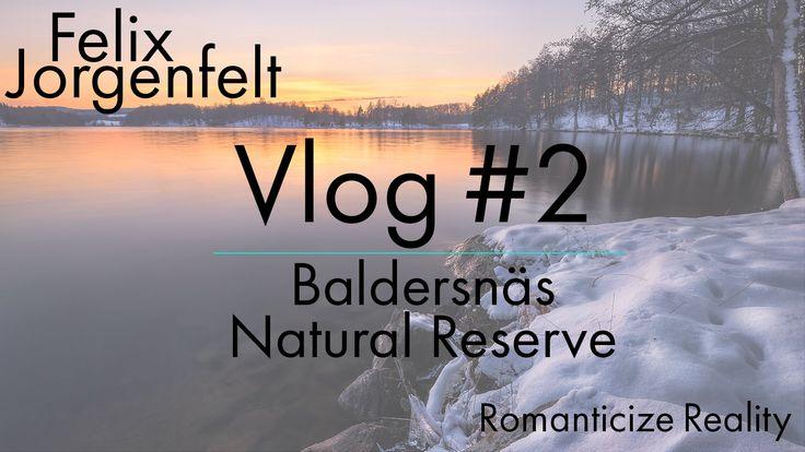 Vlog #2 Sunset at Baldersnäs Natural Reserve