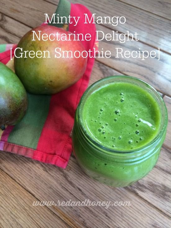 Minty Mango Nectarine Delight [Recipe] + 8 Tips for Making The Best Smoothies - Red and Honey