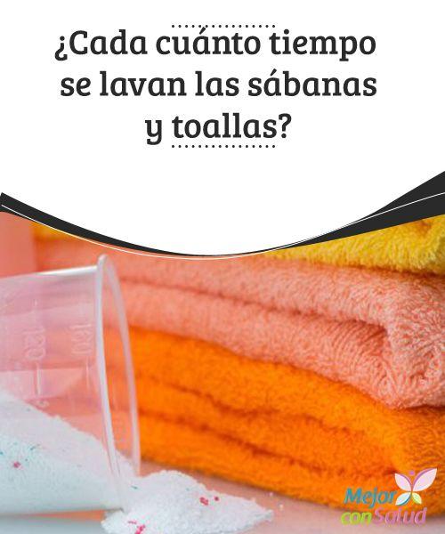 ¿Cada cuánto tiempo se lavan las sábanas y toallas?  Sin llegar a convertirnos en unos fanáticos de la limpieza ni tampoco en unos olvidadizos que debemos poner una alarma para cambiar las sábanas, podemos cumplir con la higiene de estos elementos indispensables del hogar.