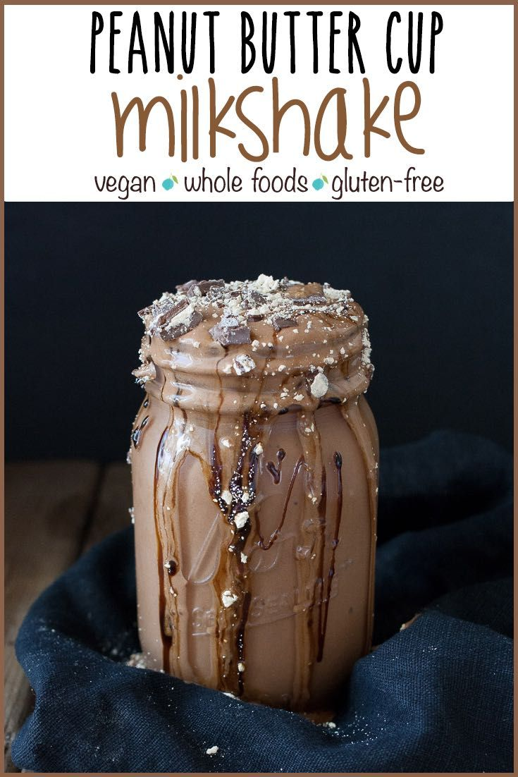 Vegan Peanut Butter Cup Milkshake | www.veggiesdontbite.com | #vegan #plantbased #glutenfree #dessert