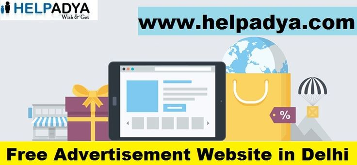 HelpAdyais a Free Advertisement Website in Delhi HelpAdyais India's leadingFree Advertisement Website in Delhi.Search and find best ad that suits your needs.HelpAdyais your one-stop-shop with wide range of categories, from electronic equipment's to cars & bikes post your ad for free of cost. To know more aboutfree ad postingvisitwww.helpadya.comor call at +91-8527198118.
