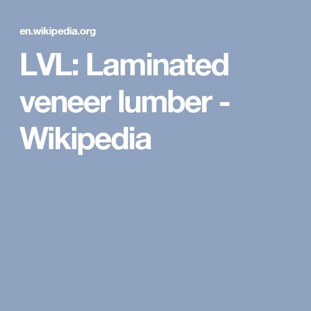 LVL: Laminated veneer lumber - Wikipedia