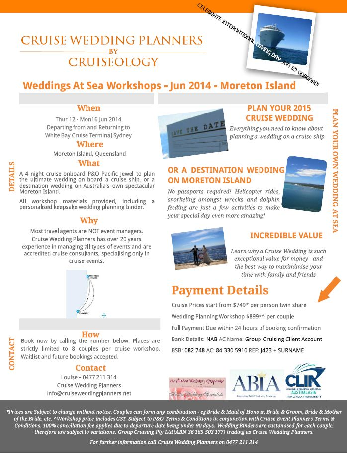 Jun 2014 - Moreton Island - Syd Departure Workshop #1 available now! Australia's only company offering Cruise Wedding Planning Workshops - on land or on board! info@cruiseweddingplanners.net Ph: 61 477 211 314 (outside Australia) 0477 211 314 (within Australia)