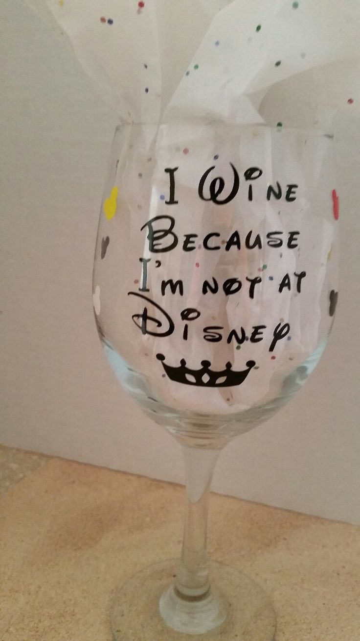 "Wine Glass "" I Wine because I'm not at Disney"" with Mickey heads by SandyToeshomedecor on Etsy"