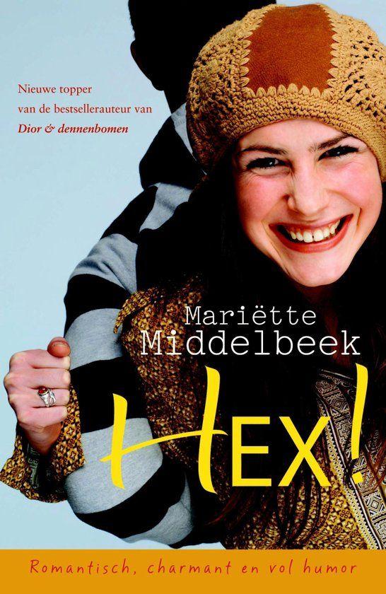 """32/52""""Mariette Middelbeek - Hex ● Helemaal leuk, deze nieuwe """"Mariëtte"""": liefde…"""