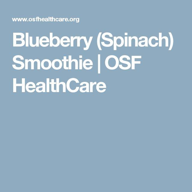 Blueberry (Spinach) Smoothie | OSF HealthCare