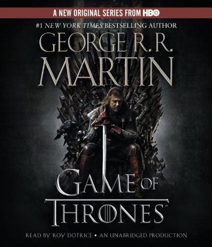 By George R.R. Martin(A)/Roy Dotrice(N):A Game of Thrones: A Song of Ice and Fire: Book One [AUDIOBOOK] (Books on Tape) [AUDIO CD]