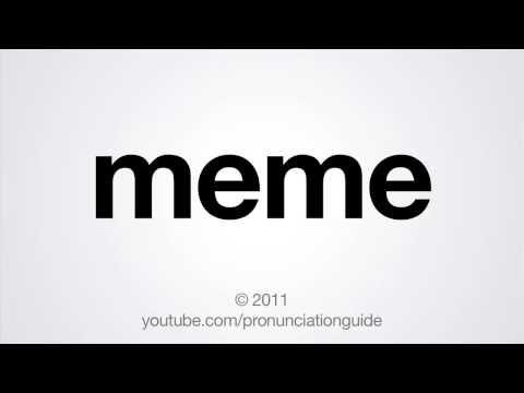 ▶ How to Pronounce Meme - YouTube