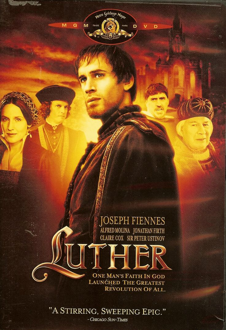 Luther (2003) This epic movie follows the life of Martin Luther, author of the then-controversial 95 Theses and founding father of the Protestant church, who, with the courage of his convictions, faced the wrath of the church in the 16th century.  Joseph Fiennes, Bruno Ganz, Peter Ustinov...TS bio
