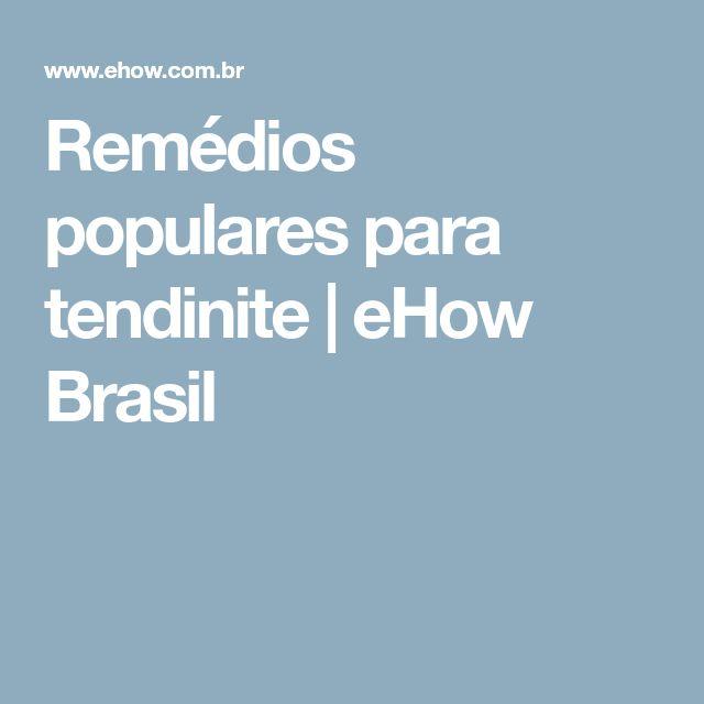 Remédios populares para tendinite   eHow Brasil