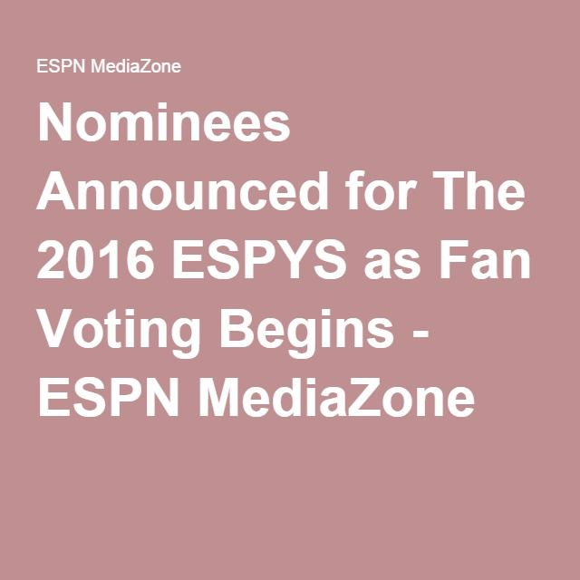 Nominees Announced TOM BRADY  for The 2016 ESPYS as Fan Voting Begins - ESPN MediaZone