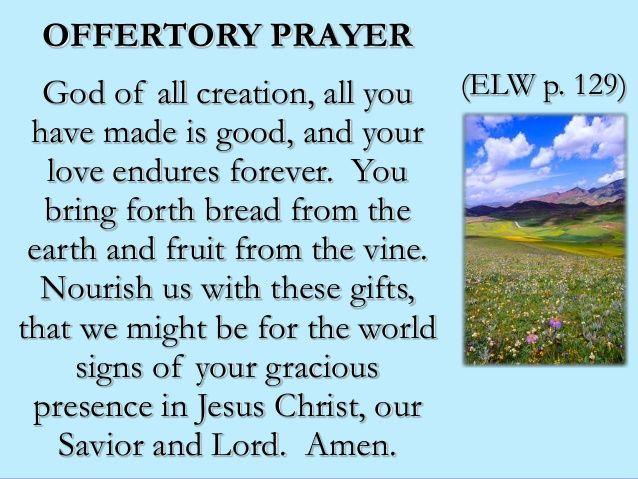 25+ best ideas about Offertory prayer on Pinterest ...