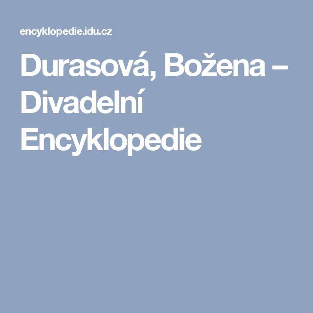 Durasová, Božena – Divadelní Encyklopedie