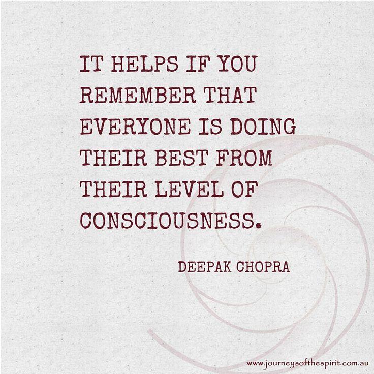 Give your best, awareness, Deepak Chopra