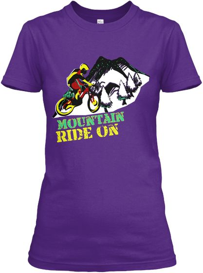 Mountain  Ride On Purple T-Shirt Front