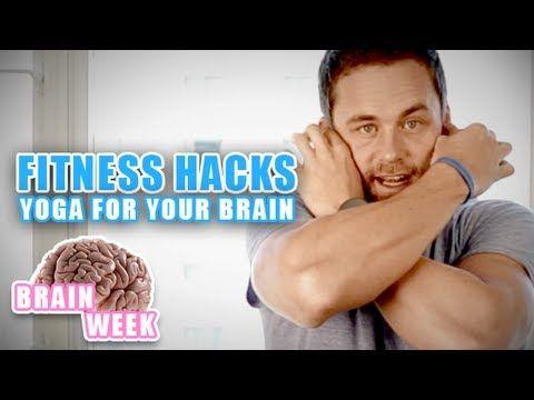 Fitness Hacks – Yoga For Your Brain!