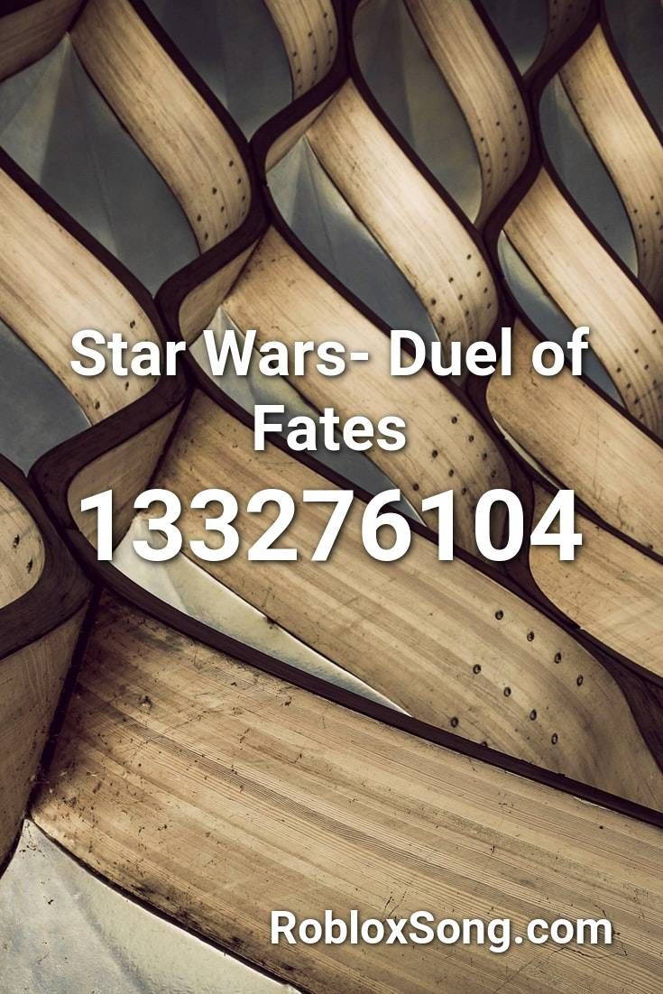 Star Wars Duel Of Fates Roblox Id Roblox Music Codes In 2020