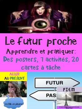 "Ready to print and USE as an ACTIVITY PACKAGE or as an ASSESSMENT TOOL! This resource is not your boring ""fill in the blank with the correct tense"" type of exercises. CHECK THE PREVIEW FILE!Don't have time to prep for your unit on ""Le futur proche""! Use this ready-made concepts and activities package with your students."