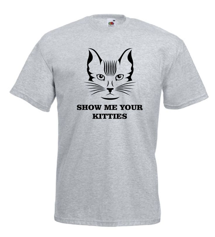 Show Me Your #Kitties Funny Mens #T-Shirt
