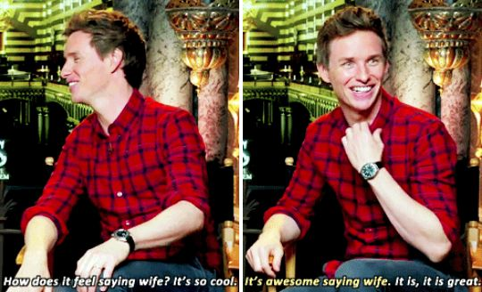 OH, and then when he talked about how cool it is to be able to call her his wife.   23 Times Eddie Redmayne Was A Gift We Didn't Deserve
