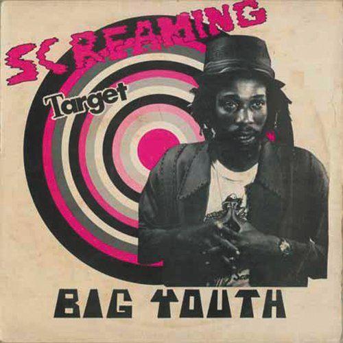 Big Youth - Screaming Target *