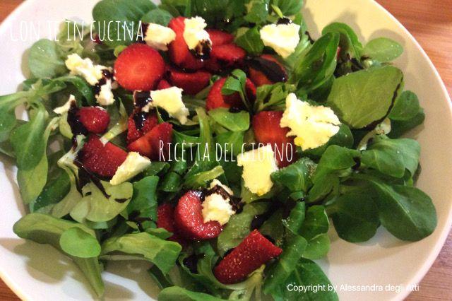 Con Te in Cucina: INSALATA SONCINO CON FRAGOLE E ROBIOLA - Soncino Salad with Strawberries and Robiola