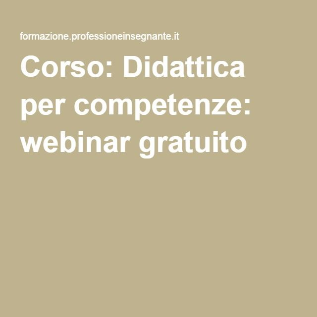 Corso: Didattica per competenze: webinar gratuito