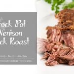 Crock Pot Venison Neck Roast-01