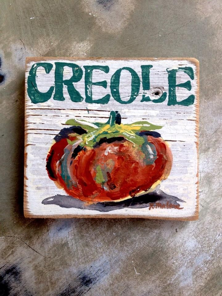 Fleurty Girl - Everything New Orleans - Creole Tomato Sign, $29.