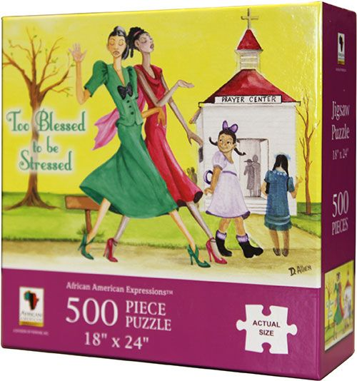 PUZ07 Too Blessed To Be Stressed 500-piece puzzle, by African American Expressions
