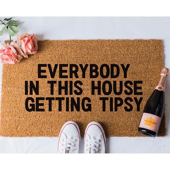 Tipsy Doormat Funny Doormat Funny Doormat Welcome Mat Funny