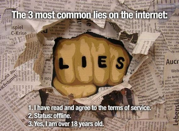 The Three Most Common Lies On The Internet: