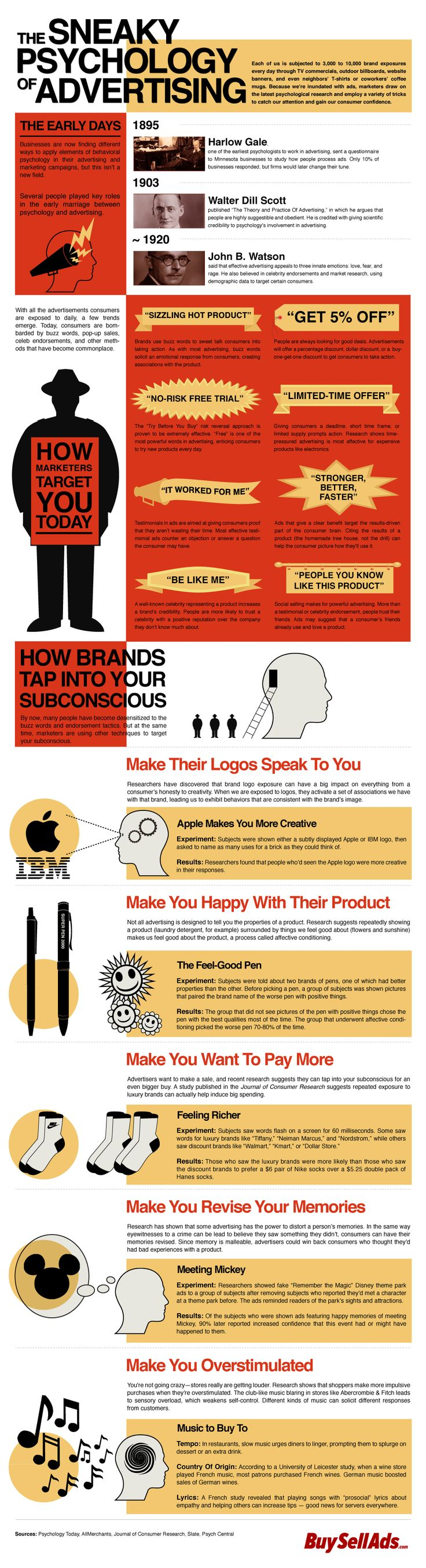 The Sneaky Psychology Of Advertising | We're confronted with thousands of brand exposures every single day. Everywhere you turn there's another logo or advertisement for a product or service. In order to get their message heard, marketers have turned to the latest psychological research. Find out how they target your subconscious in the infographic below.