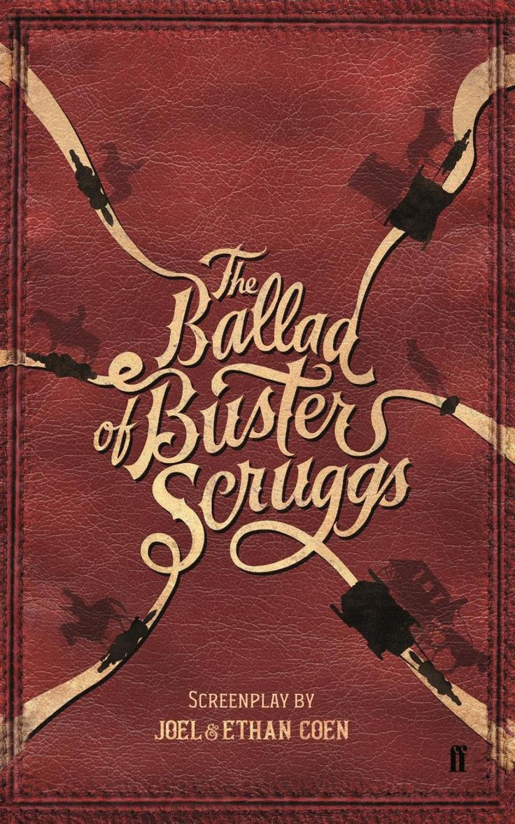The Ballad Of Buster Scruggs Ebook In 2021 New Movies To Watch Ballad Movies To Watch