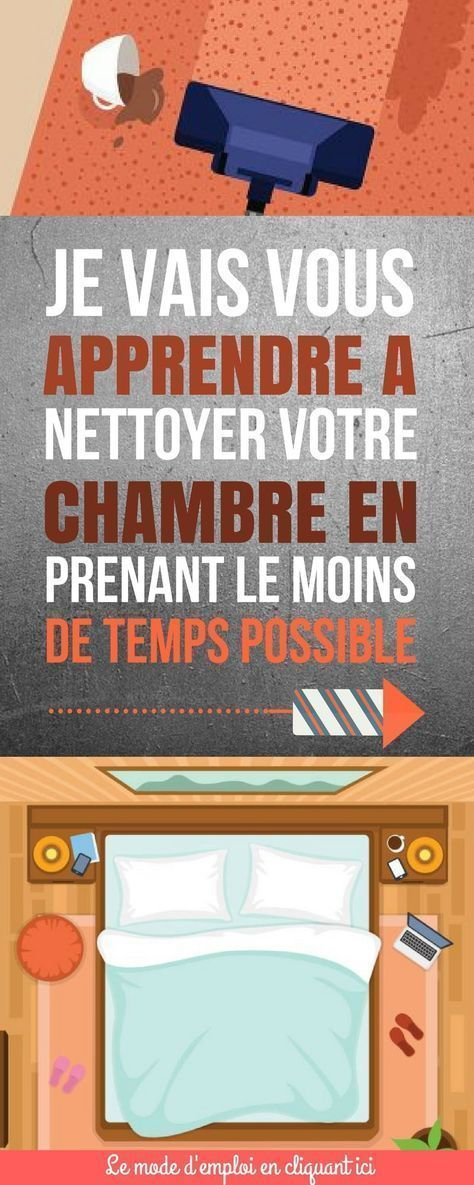 COMMENT NETTOYER SA CHAMBRE EFFICACEMENT