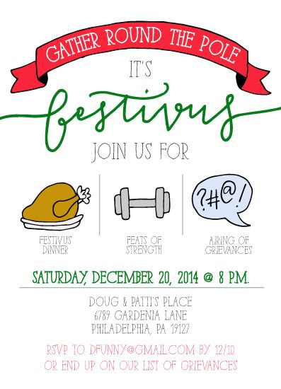 A Festivus for the Rest of Us by Manayunk Calligraphy