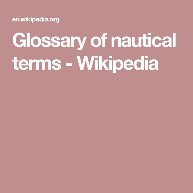 Glossary of nautical terms - Wikipedia
