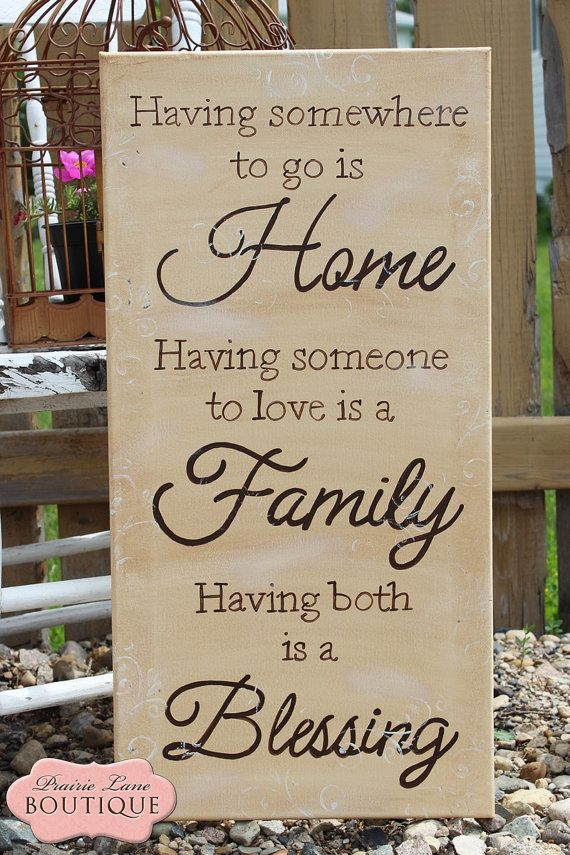 Having somewhere to go is Home, Family, Blessing, 12x24 Canvas, Quote Wall art on Etsy, $42.50