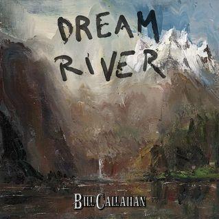Bill Callahan: Dream River   Album Reviews   Pitchfork