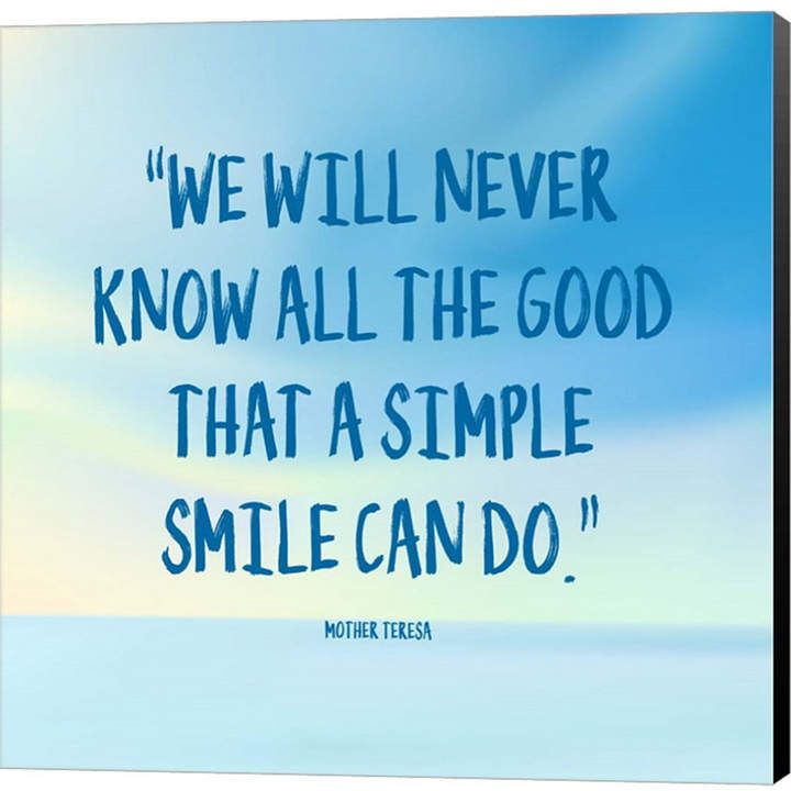Simple Smile Mother Teresa Quote Blue By Color Me Happy Canvas Art Mother Teresa Quotes Mother Teresa Blue Quotes