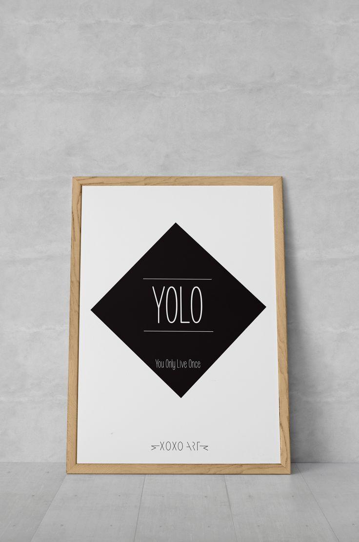 YOLO from www.xoxoart.dk xoxoart