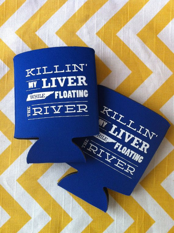 Killin' My Liver While Floating the River  Custom by RookDesignCo, $88.00