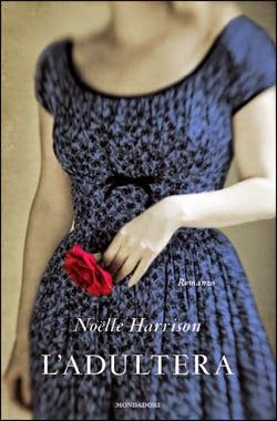 Once Book a Time: L'adultera - Noëlle Harrison