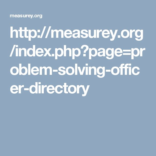 http://measurey.org/index.php?page=problem-solving-officer-directory