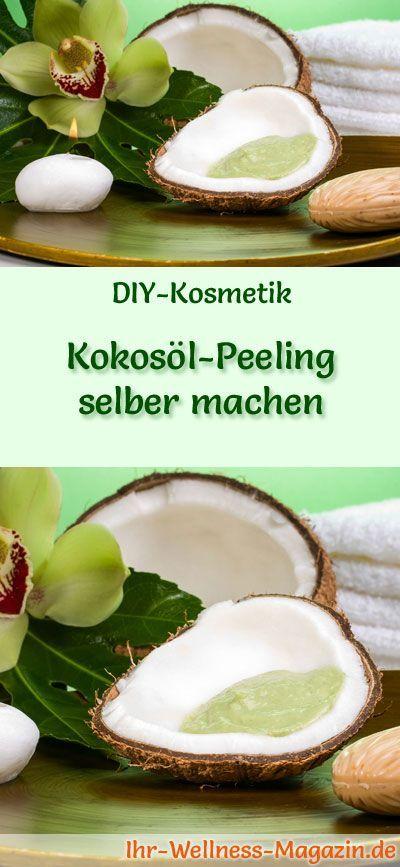 Kokosöl Kosmetik selber machen - Rezept für selbst gemachtes Kokosöl Peeling aus nur 3 Zutaten - entfernt sanft abgestorbene Hautschuppen ...