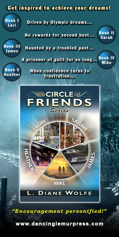 The Circle of Friends Series by L. Diane Wolfe  EBook ISBN 9781939844125  Five books also available separately as print and ebooks.