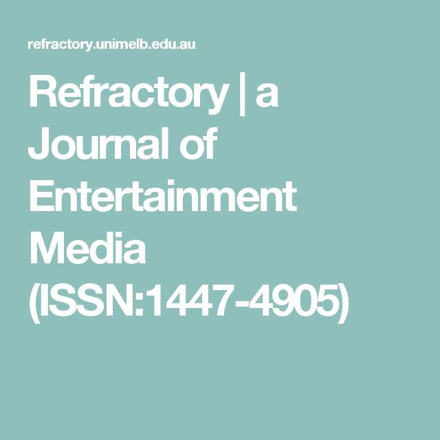 Refractory | a Journal of Entertainment Media   (ISSN:1447-4905)