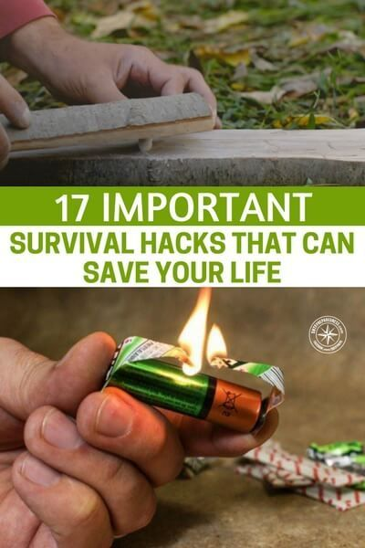 17 Important Survival Hacks That Can Save Your Life